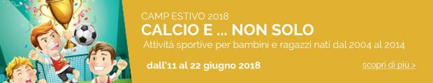 Camp Estivo 2018 - Calcio e non solo...